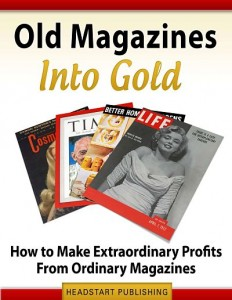 Old Magazines into Gold